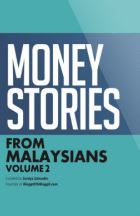 MONEY STORIES FROM MALAYSIANS VOL 2